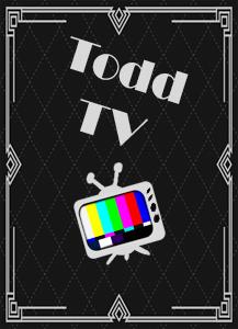 todd tv